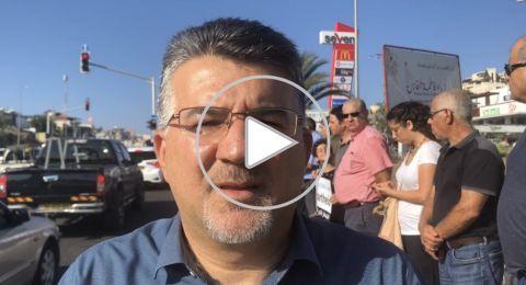 النائب د. جبارين لـبكرا: تعالوا بافراد عائلاتكم للاحتجاج ضدّ قانون القوميّة