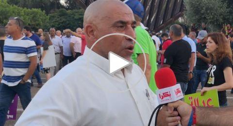 النائب ابو عرار لبكرا: مظاهرة تل أبيب هي بداية لسلسلة من الخطوات الاحتجاجية