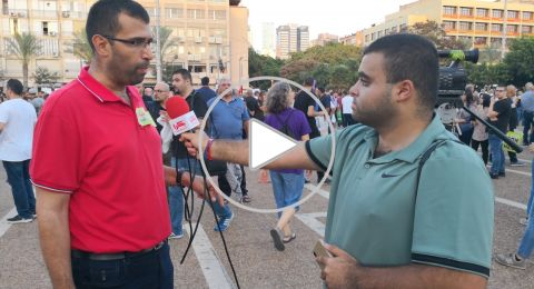 امجد شبيطة: مظاهرة تل أبيب تؤكد ان العمل الجماهيري هو الأساس