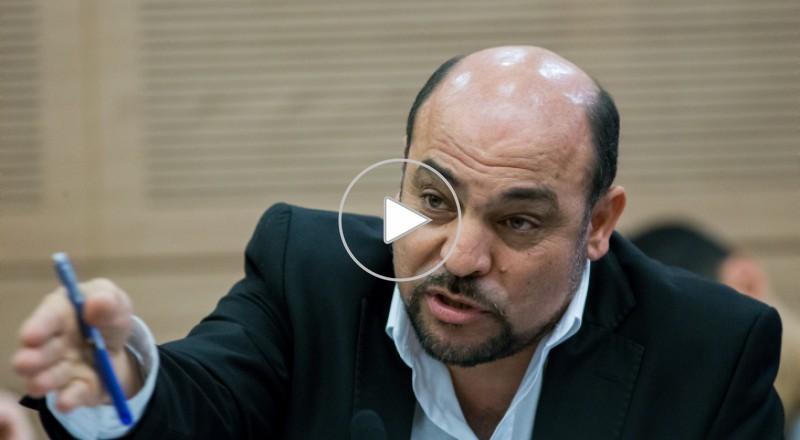 النائب مسعود غنايم: العرب يزدادون فقرا ونتنياهو منشغل بهدم بيوتهم