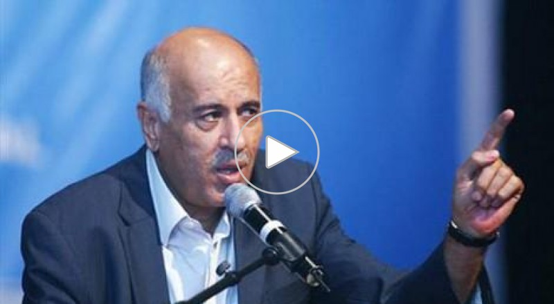 الرجوب: عباس على رأس قائمة الاستهداف الإسرائيلية