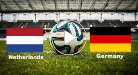 هولندا تثأر من ألمانيا برباعية صادمة