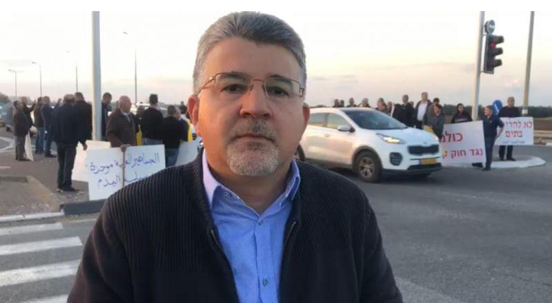 النائب د. جبارين لـبكرا: من حقنا التطور على اراضينا وسنواصل الاحتجاج لحين إلغاء كيمينتس