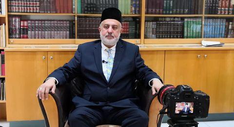 أمير الجماعة الأحمدية ،عودة لبكرا: ندعو الجميع لحضور جلستنا السنوية