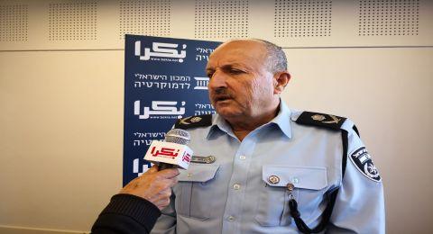 اللواء حكروش : ليس صحيحا ان العنف يتزايد في البلدات العربية التي توجد فيها محطات الشرطة