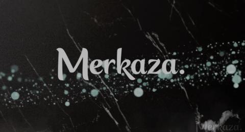 MERKAZA  .. الجودة بتحكي!