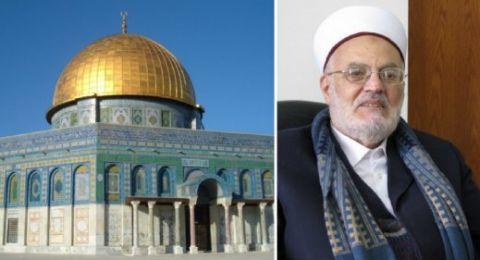 المتابعة: ابعاد الشيخ صبري جزء من مخططات تهويد القدس والاقصى