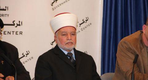 المفتي العام يدين الهجمة الشرسة ضد القدس وأهلها